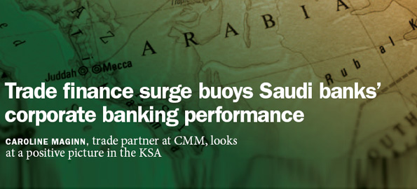 Trade finance surge buoys Saudi banks' corporate banking performance