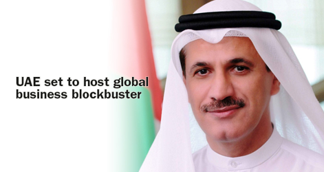 UAE set to host global business blockbuster