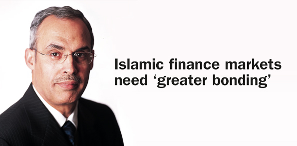 Islamic finance marketsneed 'greater bonding'
