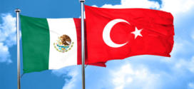 Turkey and Mexico: Strengthening ties, leveraging opportunities